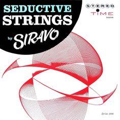 George Siravo featuring Doc Severinsen - Seductive Strings (1961)
