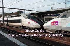 Miss HappyFeet: How To Do Train Ticket Refund (SNCF)