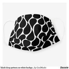 black drop pattern on white background cloth face mask Drops Patterns, White Patterns, Nordic Design, Shape Of You, Ear Loop, Snug Fit, Sensitive Skin, Face Masks, Pattern Design