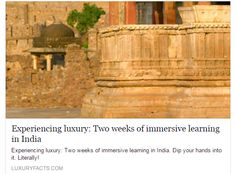 Experiencing luxury: Two weeks of immersive learning in India - See more at: http://www.luxuryfacts.com/index.php/sections/article/4846#sthash.iIrQYCVe.qfYLLmV6.dpuf