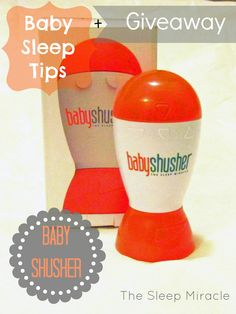 Baby Sleeping Tips for New Moms. What worked for us! Also a Giveaway of the Baby Shusher - awesome new product on the market to help babies sleep!