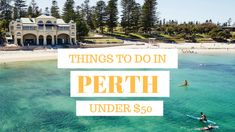 things to do in perth under $50