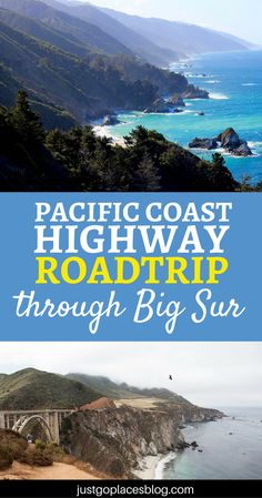 All you need to know to plan the perfect Pacific Coast Highway Road trip through Big Sur.| Pacific Coast Highway | PCH road trip | California road trip itinerary | Big Sur California #BigSur #PacificCoastHighway #PacificCoast #PacificCoasthwy - via @justgoplaces