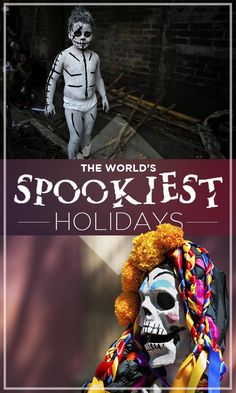 Countries all around the world have just as dark — if not darker — celebrations of the dead that involve costumes, sweets, witches and Middle School Ela, Public Relations, Scary, Creepy, Celebrations, Around The Worlds, Seasons, Macabre, Halloween Ideas