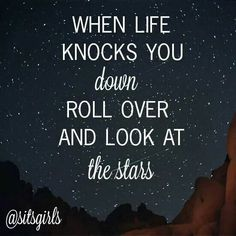 Roll over..and look at the stars!