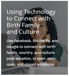 Use Facebook, Shutterfly, and Google to connect with birth family, country, and culture post-adoption, in open, semi-open, and closed adoptions. #adoption #contactagreement #adopt #openadoption #semiopenadoption #closedadoption #adopting #adoptivemom #adoptivedad #adoptiveparents @adoptimist @aaiaustin @adoptionmedia @adoptingthesinglemamalife