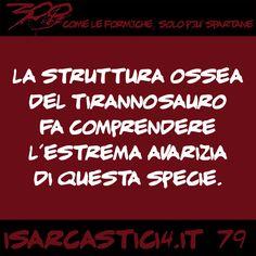 300 - Come le formiche, solo più spartane. #79 #satira #aforismi #battute #CitazioniDivertenti #AforismiDivertenti #umorismo #isarcastici4 #is4