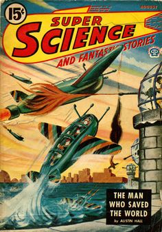 Super Science and Fantasy Stories - August 1945 - Magazine Cover Magnet Science Fiction Magazines, Pulp Fiction Book, Science Fiction Art, Pulp Novel, Diesel Punk, Sci Fi Comics, Pulp Magazine, Magazine Covers, Magazine Rack
