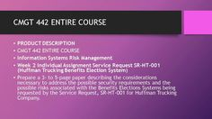 CMGT 442 ENTIRE COURSE  #https://youtu.be/P1wf0Yeo5Zs