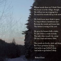Resultado de imagen para ROBERT FROST THE WOODS ARE LOVELY
