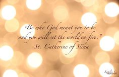 St Catherine of Sienna Quote