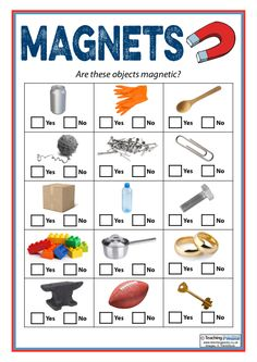 Have students go in pairs and go around to see if the objects are attracted to the magnets. Science Experiments For Preschoolers, Preschool Science Activities, Science Worksheets, Science Curriculum, Kindergarten Science, Science Resources, Science Classroom, Teaching Science, Science For Kids