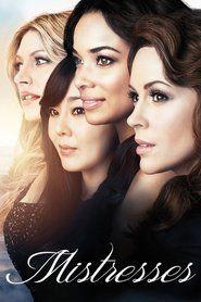 Mistresses (season 1, 2, 3, 4)