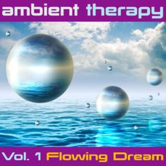 Ambient Therapy Vol. 1 Music for Hypnotherapy, by Ambient Hypnosis Front Cover Designs, Dream Music, Ocean Deep, Inner World, Google Play Music, Deep Relaxation, Music For You, Music Promotion, Brain Waves