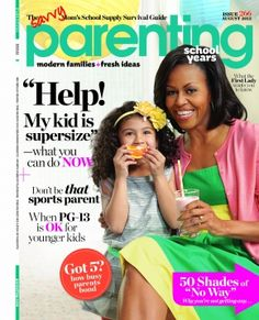 Parenting Views from the First Lady