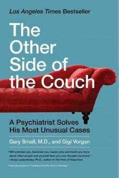 The Other Side of the Couch by Gary Small, M.D.