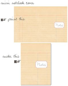 Free Mini Notebook printable from The Blah,Blah,Blahg via Creature Comforts (or is it a cute Journal card?)
