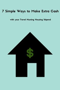 Maximize your travel nurse housing stipend with these tips that you may have never thought of.
