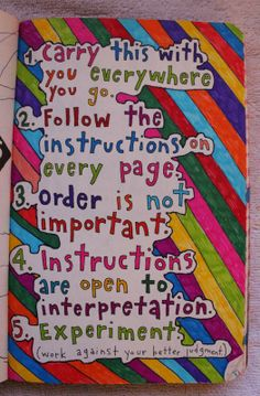 Wreck This Journal. Instructions are open to interpretation.