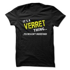 Cool Its a VERRET Thing T-Shirts
