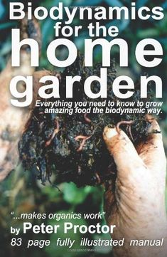 "Biodynamics for the Home Garden: ""Biodynamics « LibraryUserGroup.com – The Library of Library User Group"