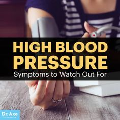 High blood pressure symptoms - Dr. Axe