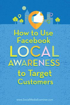 Do you want to promote your local business to customers using Facebook? Local Awareness Ad campaigns are easy to set up and let you reach Facebook users based on the business location they're closest to. In this article you'll discover how to target customers near your business with Local Awareness Ads on Facebook. Via @smexaminer  #RePin by AT Social Media Marketing - Pinterest Marketing Specialists ATSocialMedia.co.uk