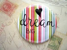 Pocket Mirror - Dream Big - Coloured Stripes - Hand Lettering, Quote.