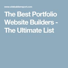 The Best Portfolio Website Builders - The Ultimate List Photography Website Builder, Portfolio Website, Real Life, Website Builders, Good Things, This Or That Questions, Adobe, Business, Cob Loaf