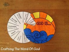 With this simple craft your kids will be able to go over some of the attributes of God. Instructions Print the template. (Template) Color and cut out both circles. Make a small hole into the middle...