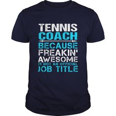 TENNIS-COACH, Order HERE ==> https://www.sunfrog.com/LifeStyle/TENNIS-COACH-111765985-Navy-Blue-Guys.html?53624 #xmasgifts #christmasgifts #birthdayparty #birthdaygifts