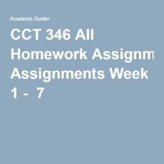 CCT 346 All Homework Assignments Week 1 - 7