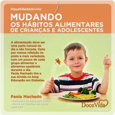 #QualidadeDeVida Na maioria das vezes, os pais têm as melhores intenções com a alimentação de seus filhos. Porém, a restrição excessiva de grupos alimentares pode causar efeito reverso. Paola Machado tira a sua dúvida no blog Educação em Diabetes: http://www.educacaoemdiabetes.com.br/2013/06/09/mudando-os-habitos-alimentares-de-criancas-e-adolescentes-2