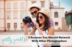 5 Reasons You Should Network with Other Photographers