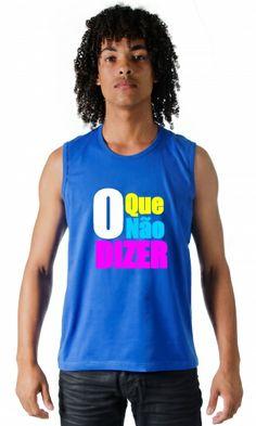 Camiseta O que não dizer por apenas R$39.90