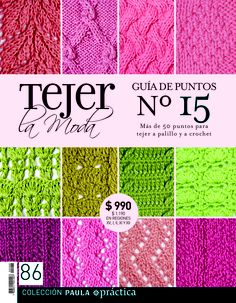 Guía de puntos nº15. Revista 86. Crochet Book Cover, Crochet Books, Crochet Fabric, Knit Crochet, Crotchet Stitches, Magazine Cross, Knitting Books, Knitting Magazine, Pattern Books