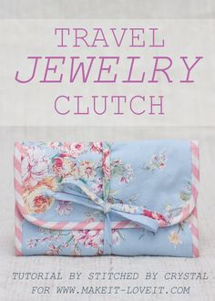 Travel Jewelry Clutch Tutorial....no more tangled or lost jewelry! | via…