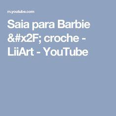 Saia para Barbie / croche - LiiArt - YouTube