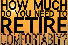 How Much Do You Need to Retire Comfortably? How Much Do You Need to Retire Comfortably? Finance tips for a great retirement. Financial planning can be easy when done right! Retirement Cards, Early Retirement, Retirement Planning, Financial Planning, Plan Canada, Pension Fund, Resume Tips, Do You Need, Money Saving Tips