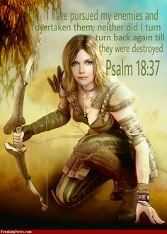 I have pursued my enemies and overtaken them; neither did i turn back again until they were destroyed. Psalm 18:37
