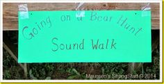 Going on a bear hunt...different sound activities to go with each section of the book.