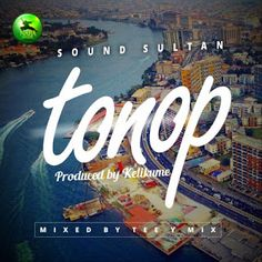 Naija Ninja music boss Sound Sultan dishes out a new single titled Tonop a fun jam which samples Afrobeat King, Fela, coupled with t. Boss Sound, Entertainment Sites, Music Download, Latest Music, House Music, News Songs, Celebrity News, My Music