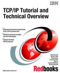 TCP/IP Tutorial and Technical Overview - IBM Redbooks |...: TCP/IP Tutorial and Technical Overview - IBM Redbooks | Computers… #Computers