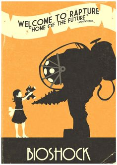 """Rad BioShock """"Welcome To Rapture!"""" poster created by Christian Frarey. Check out his complete set of Black & Orange poster designs HERE.  """"Welcome To Rapture!"""" by Christian Frarey (Flickr)  Via: gamefreaksnz"""