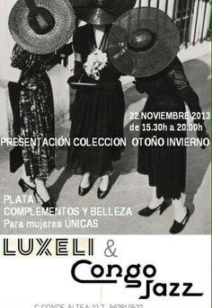 Presentación Colecciones Luxeli O/I este viernes 22 en Congo Jazz (Conde Altea 22,Valencia).
