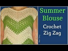 How to Crochet a Zig Zag Summer Blouse (Heklana letnja bluza) - YouTube