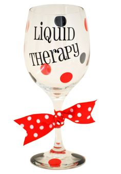 Liquid Therapy Wine Glass - this shop looks cute!!!