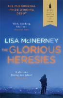 The glorious heresies / Lisa McInerney.