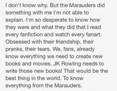 Marauders - Book about the marauders would be the best thing in the world!!! :)