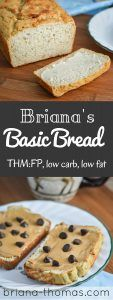 Briana's Basic Bread // THM:FP, low carb, low fat // this bread can be used in any fuel setting for Trim Healthy Mamas! paleo for beginners trim healthy mamas Trim Healthy Mama Plan, Trim Healthy Recipes, Low Carb Recipes, Healthy Foods, Healthy Breads, Health Recipes, Healthy Dishes, Healthy Alternatives, Healthy Cooking